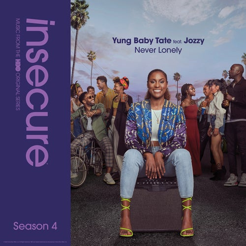 Never Lonely (feat. Jozzy) [from Insecure: Music From The HBO Original Series, Season 4]