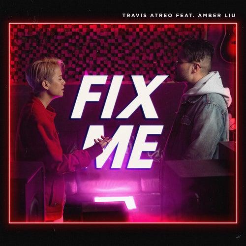 Fix Me (feat. Amber Liu)