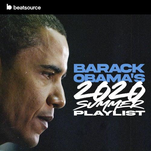 Barack Obama's 2020 Summer Playlist playlist