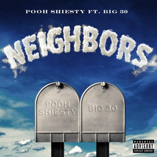 Neighbors (feat. BIG30)