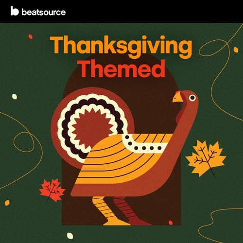 Thanksgiving Themed playlist