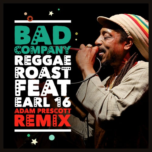 Bad Company (feat. Earl 16)