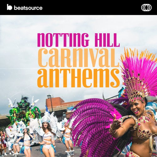 Notting Hill Carnival Anthems playlist