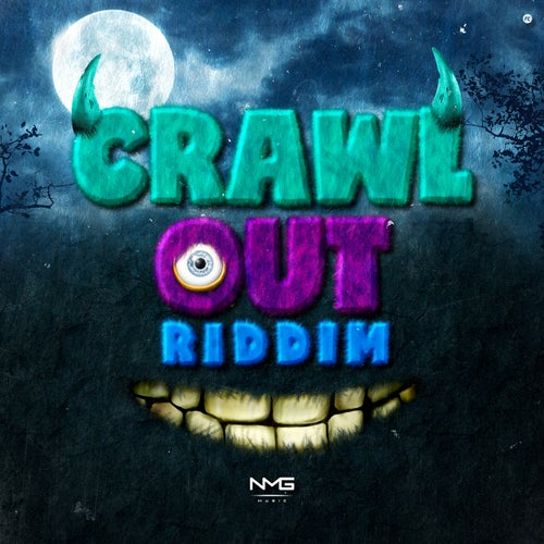 Crawl Out Riddim - EP