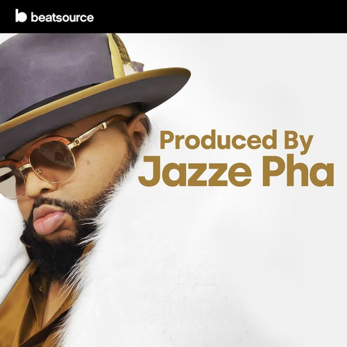 Produced by Jazzy Pha Album Art
