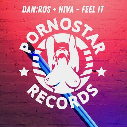 DAN:ROS, Hiva - Feel It