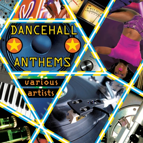 Dancehall Anthems