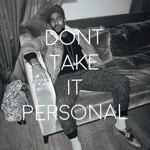 Don't Take It Personal