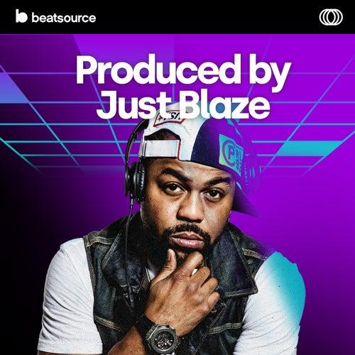 Produced by Just Blaze Album Art