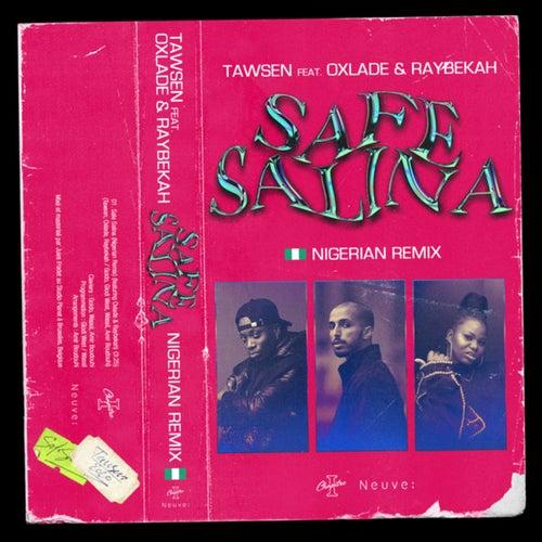 Safe Salina (Nigerian Remix)