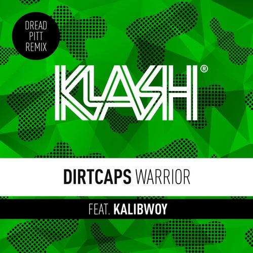 Warrior - Dread Pitt Remix