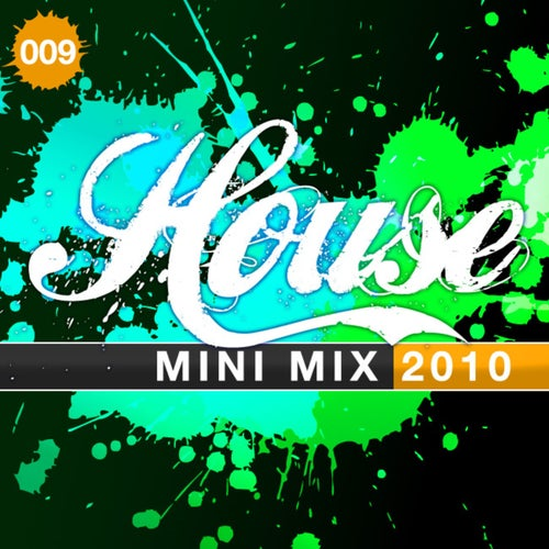 House Mini Mix 009 - 2010