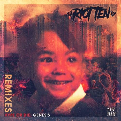 Hype Or Die: Genesis Remixes
