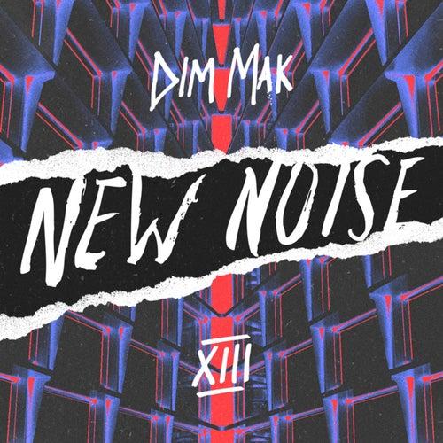 Dim Mak Presents New Noise, Vol. 13