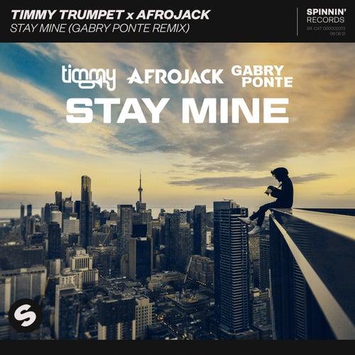 Stay Mine (Gabry Ponte Remix)