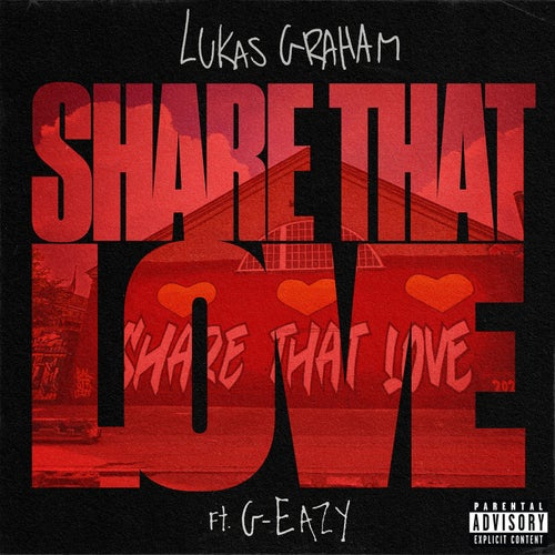 Share That Love (feat. G-Eazy)