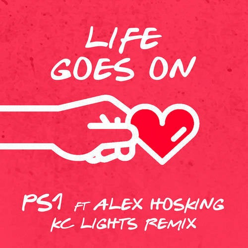 Life Goes On (KC Lights Remix)