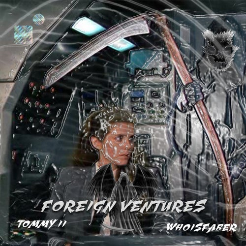 Foreign Ventures (feat. Tommy II)