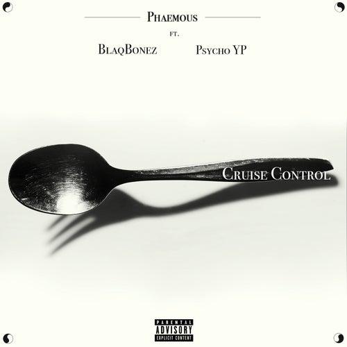 Cruise Control (feat. Blaqbonez and PsychoYP)