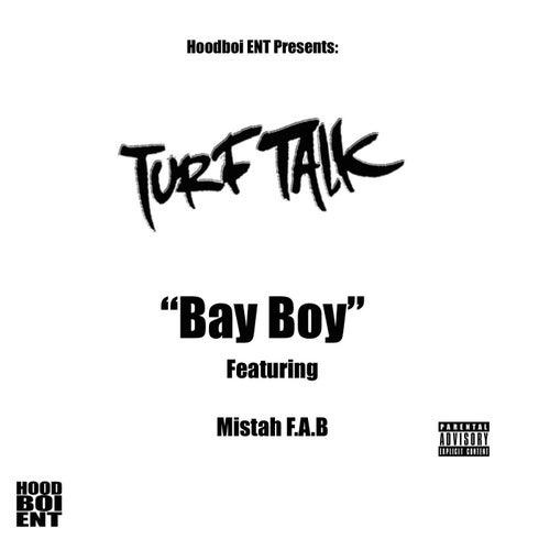 Bay Boy (feat. Mistah F.A.B)