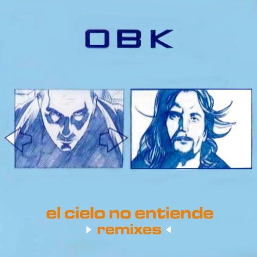 El cielo no entiende (Remixes)