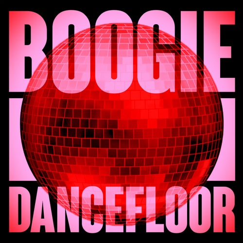 Boogie Dancefloor: Top Rare Grooves And Disco Highlights