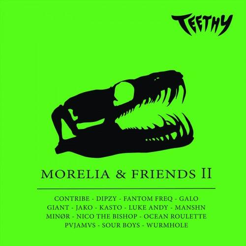 Morelia & Friends II