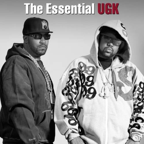 The Essential UGK