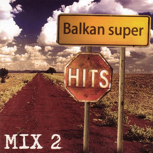 Balkan Super Hits Mix 2