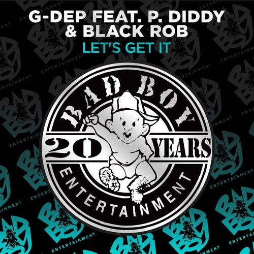 Let's Get It (feat. P. Diddy & Black Rob)
