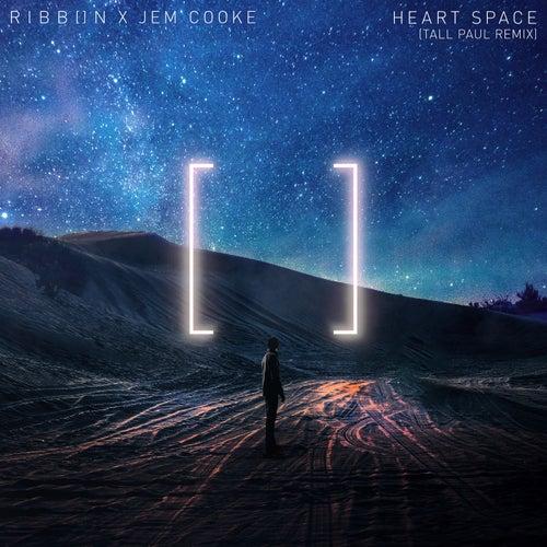 Heart Space (Tall Paul Remix)