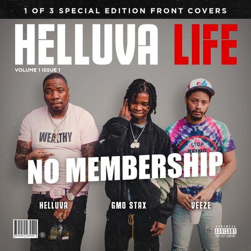 No Membership (feat. GMO Stax, Veeze)