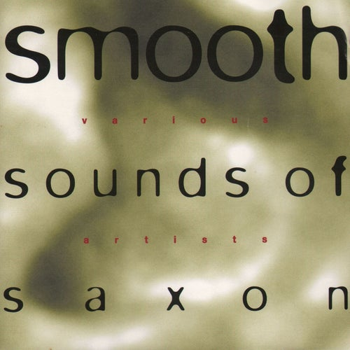 Smooth Sounds of Saxon