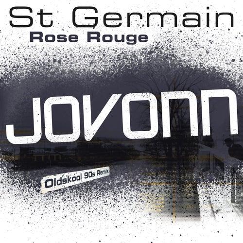 Rose rouge (Jovonn Oldskool 90s Remix)