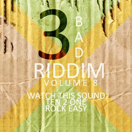 3 Bad Riddim Vol 8
