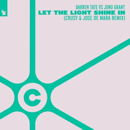 Let The Light Shine In - Crusy & Jose De Mara Remix