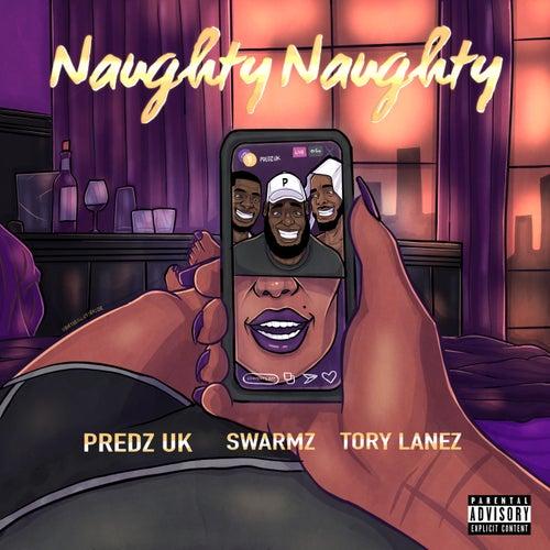 Naughty Naughty (feat. Tory Lanez)
