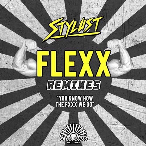FLEXX (REMIXES)