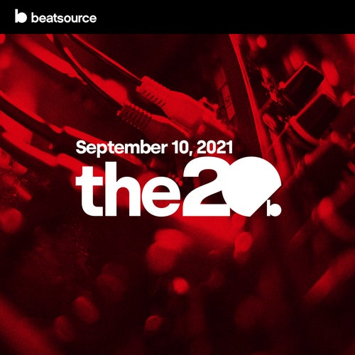 The 20 - September 10, 2021 playlist