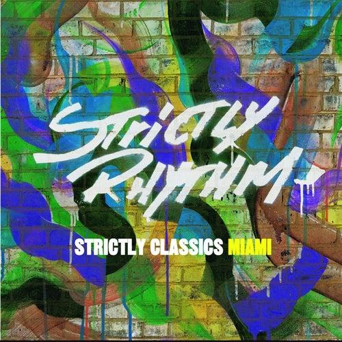 Strictly Classics Miami