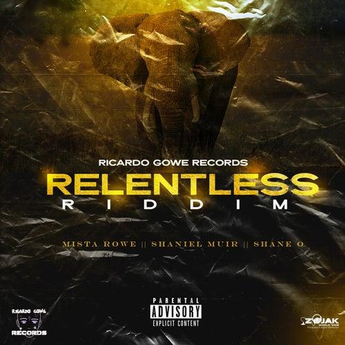 Relentless Riddim