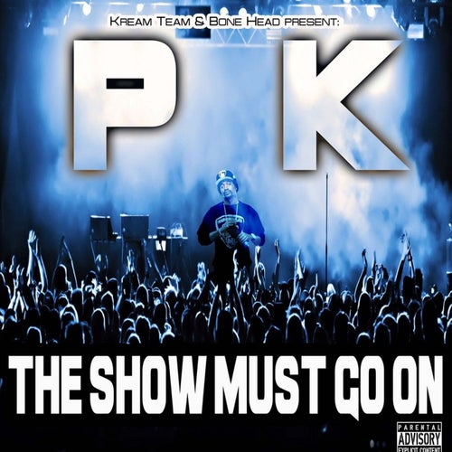 The Show Must Go On Vol.1