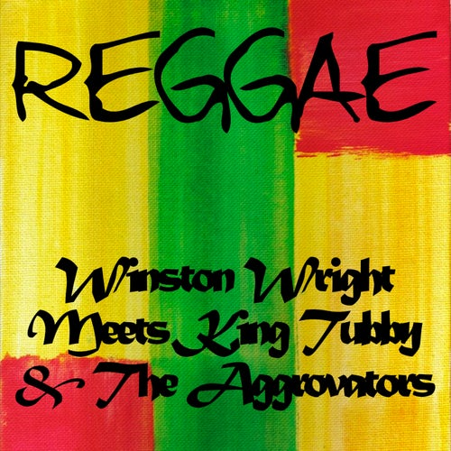 Winston Wright Meets King Tubby & The Aggrovators