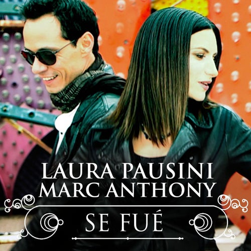 Se fué (with Marc Anthony)