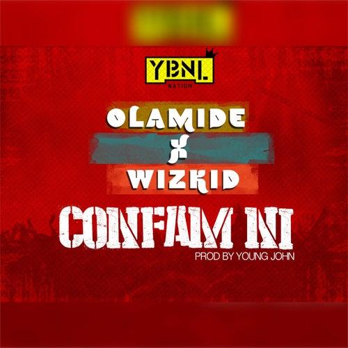 Confam Ni  (feat. Wizkid)