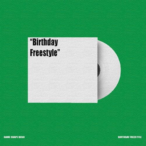 Birthday Freestyle