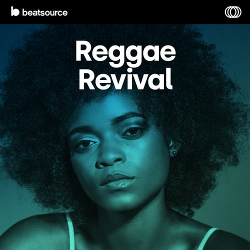 Reggae Revival playlist