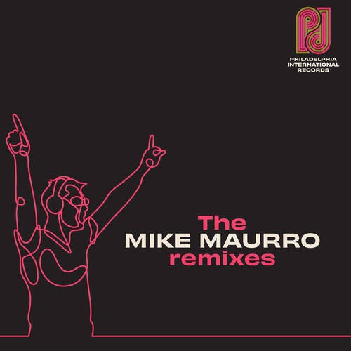 Philadelphia International Records: The Mike Maurro Remixes
