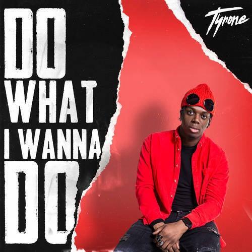 Do What I Wanna Do