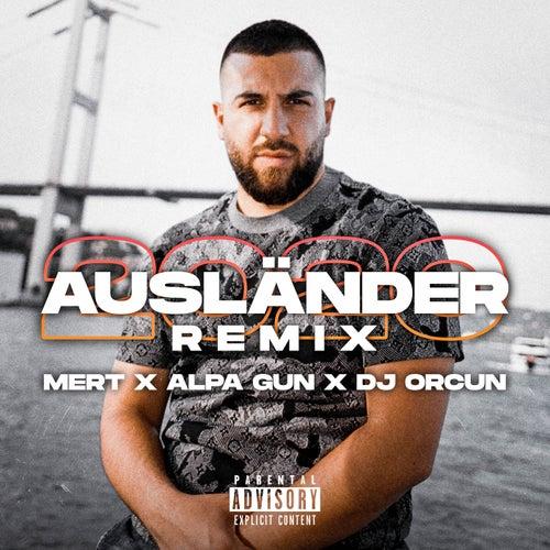 Ausländer 2020 (feat. Alpa Gun)